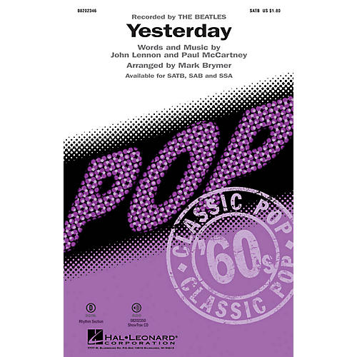 Hal Leonard Yesterday SAB by The Beatles Arranged by Mark Brymer