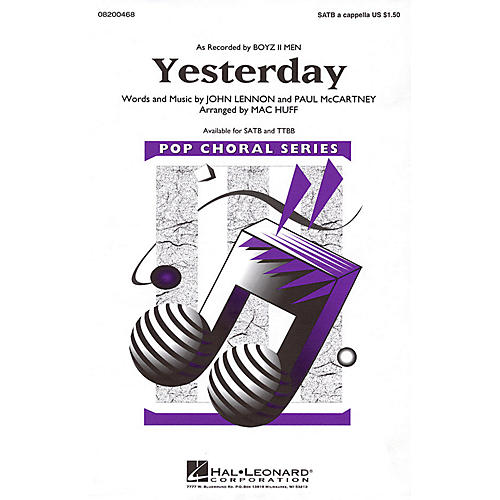 Hal Leonard Yesterday TTBB A Cappella by Boyz II Men Arranged by Mac Huff