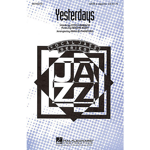 Hal Leonard Yesterdays SATB a cappella arranged by Paris Rutherford