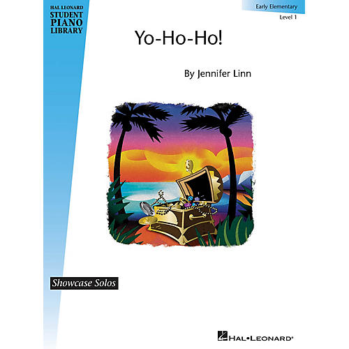Hal Leonard Yo-Ho-Ho! (Showcase Solos Early Elem - Level 1) Piano Library Series by Jennifer Linn