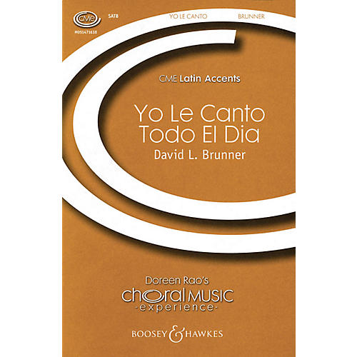 Boosey and Hawkes Yo le Canto Todo el Dia (CME Latin Accents) SATB composed by David Brunner-thumbnail