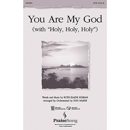 PraiseSong You Are My God (with Holy, Holy, Holy) IPAKO Arranged by Don Marsh-thumbnail