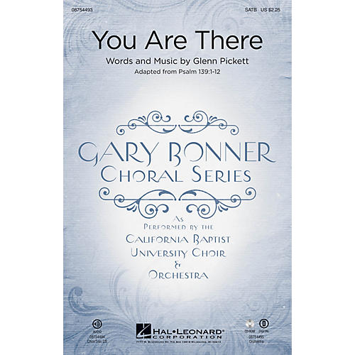 Hal Leonard You Are There (Gary Bonner Choral Series) CHOIRTRAX CD Composed by Glenn A. Pickett-thumbnail