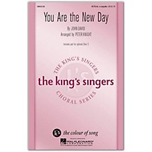 Hal Leonard You Are the New Day SATB a cappella by The King's Singers arranged by Peter Knight