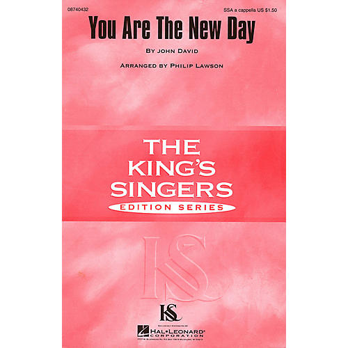 Hal Leonard You Are the New Day SSA A Cappella by The King's Singers arranged by Philip Lawson