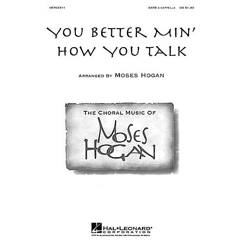 Hal Leonard You Better Min' How You Talk SATB a cappella arranged by M Hogan