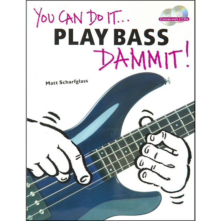 Music Sales You Can Do It - Play Bass Dammit (Book/CD)