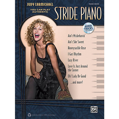 Alfred You Can Play Authentic Stride Piano by Judy Carmichael Book/CD