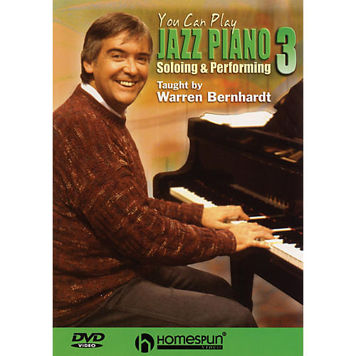 Homespun You Can Play Jazz Piano (DVD Three: Soloing and Performing) Homespun Tapes Series DVD by Warren Bernhardt-thumbnail