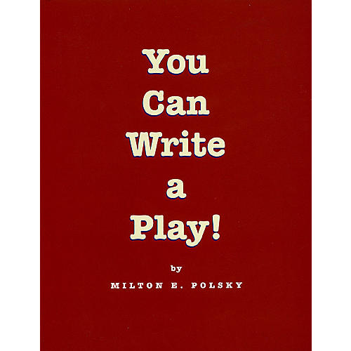 Applause Books You Can Write a Play! Applause Books Series Softcover Written by Milton E. Polsky-thumbnail