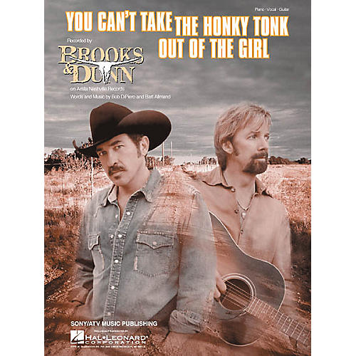 Hal Leonard You Can't Take the Honky Tonk out of the Girl Piano/Vocal/Guitar Songbook