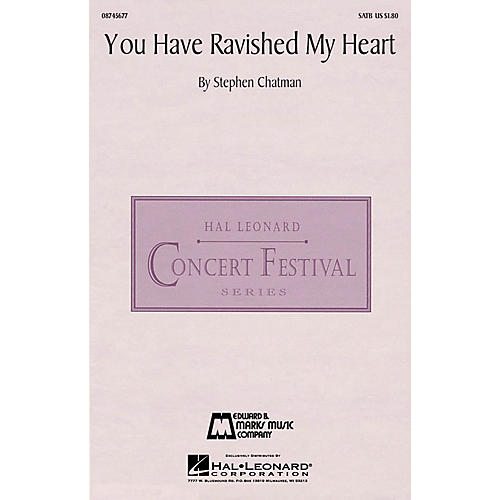 Edward B. Marks Music Company You Have Ravished My Heart SATB a cappella composed by Stephen Chatman-thumbnail