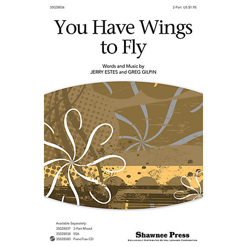 Shawnee Press You Have Wings To Fly 2-Part composed by Jerry Estes-thumbnail