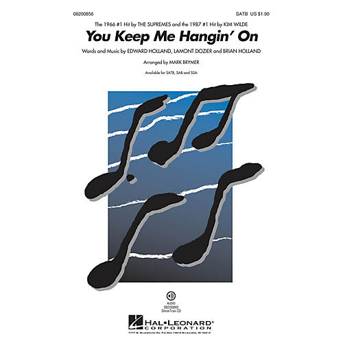 Hal Leonard You Keep Me Hangin' On SATB by The Supremes arranged by Mark Brymer