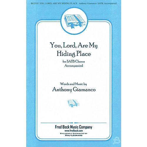 Fred Bock Music You, Lord, Are My Hiding Place SATB/2PT MIXED composed by Anthony Giamanco-thumbnail