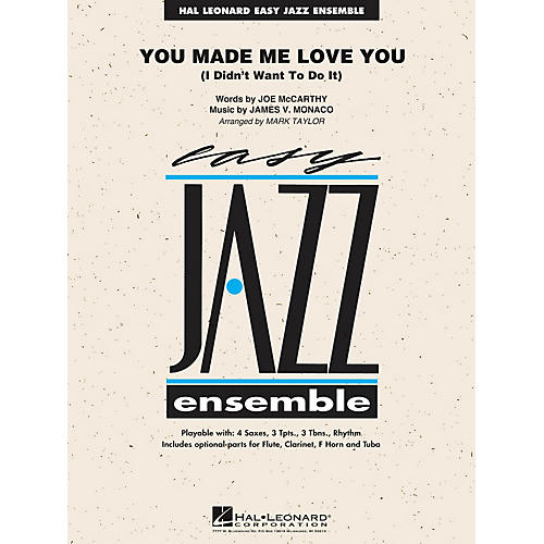 Hal Leonard You Made Me Love You (I Didn't Want to Do It) Jazz Band Level 2 by Al Jolson Arranged by Mark Taylor-thumbnail