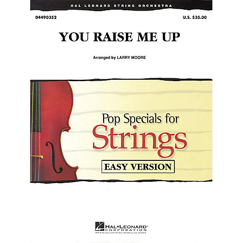 Hal Leonard You Raise Me Up Easy Pop Specials For Strings Series by Josh Groban Arranged by Larry Moore-thumbnail
