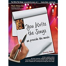 Music Minus One You Write the Songs, Vol. 1: Country Styles Music Minus One Series Softcover with CD