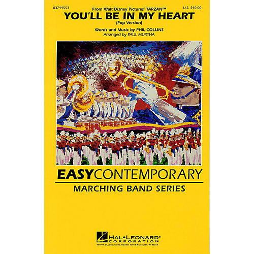 Hal Leonard You'll Be in My Heart (Pop Version) (From Walt Disney's Tarzan) Marching Band Level 2-3 by Paul Murtha-thumbnail