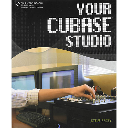 Cengage Learning Your Cubase Studio
