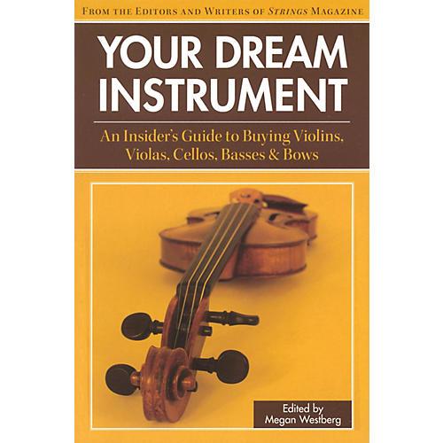 String Letter Publishing Your Dream Instrument String Letter Publishing Series Softcover-thumbnail