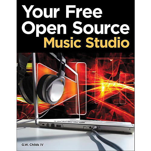 Cengage Learning Your Free Open Source Music Studio