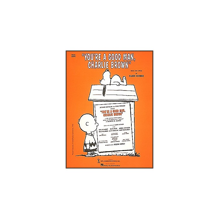 Hal Leonard You're A Good Man Charlie Brown Vocal Score