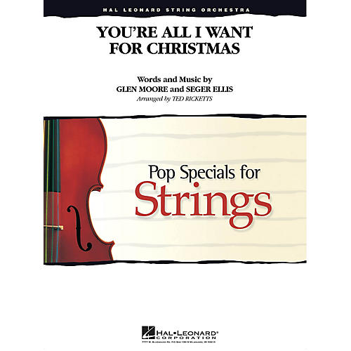 Hal Leonard You're All I Want for Christmas Pop Specials for Strings Series Arranged by Ted Ricketts