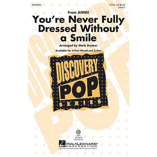 Hal Leonard You're Never Fully Dressed Without a Smile 2-Part arranged by Mark Brymer