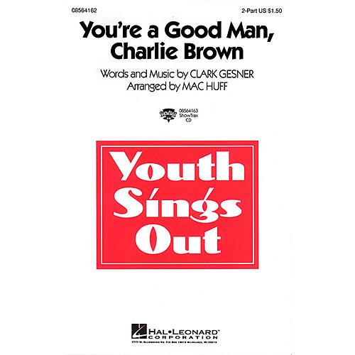 Hal Leonard You're a Good Man, Charlie Brown 2-Part arranged by Mac Huff-thumbnail