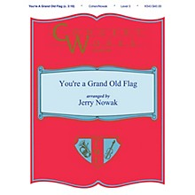 Shawnee Press You're a Grand Old Flag Concert Band Level 3 Arranged by Jerry Nowak