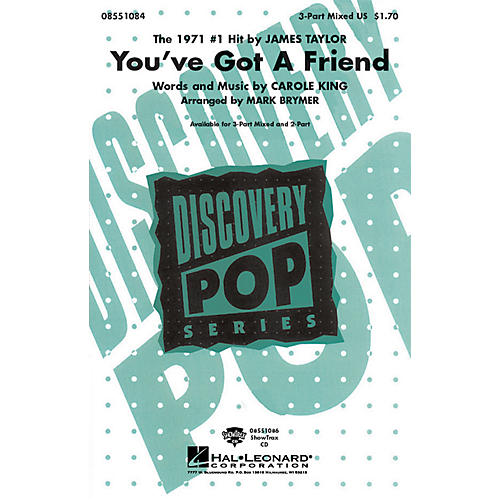 Hal Leonard You've Got a Friend 3-Part Mixed by James Taylor arranged by Mark Brymer