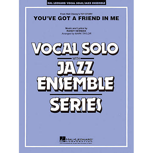 Hal Leonard You've Got a Friend in Me (Key: A-flat) Jazz Band Level 3-4 Composed by Randy Newman