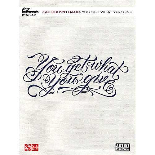 Cherry Lane Zac Brown Band - You Get What You Give Easy Guitar Tab
