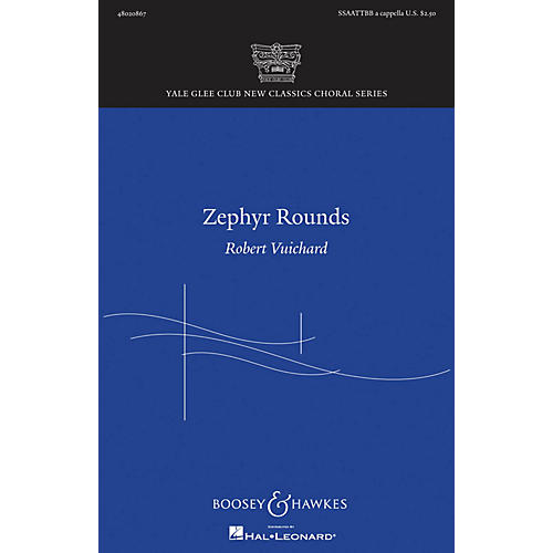 Boosey and Hawkes Zephyr Rounds (Yale Glee Club New Classic Choral Series) SSAATTBB A Cappella composed by Robert Vuichard-thumbnail