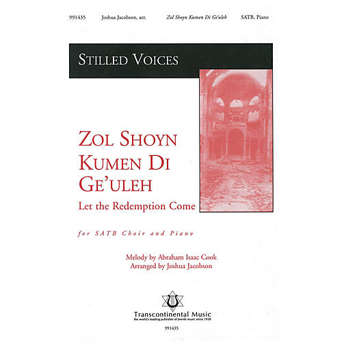 Transcontinental Music Zol Shoyn Jumen De Ge'ulah (Let the Redemption Come) SATB arranged by Joshua Jacobson