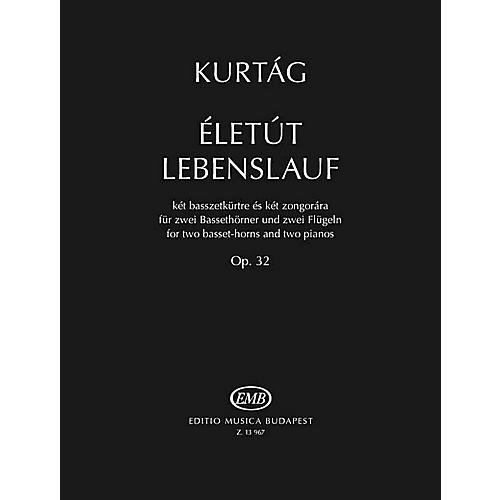 Editio Musica Budapest Életút Lebenslauf, Op. 32 (for 2 Basset-Horns and 2 Pianos) EMB Series Softcover by Gyorgy Kurtag-thumbnail