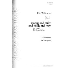 Shadow Water Music maggie and milly and molly and may (No. 3 from The City and the Sea) SATB composed by Eric Whitacre