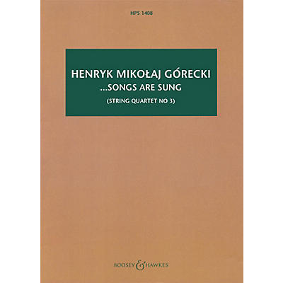 Boosey and Hawkes ...songs are sung, Op. 67 Boosey & Hawkes Scores/Books Series Softcover by Henryk Mikolaj Górecki