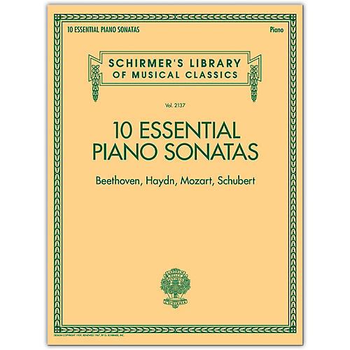 G. Schirmer 10 Essential Piano Sonatas - Schirmer's Library Of Musical Classics (Beethoven, Haydn, Mozart, Schubert)