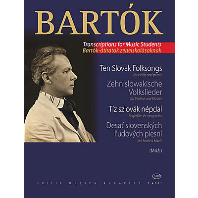 Editio Musica Budapest 10 Slovak Folksongs (from the series For Children Violin Solo) EMB Series Composed by Béla Bartók