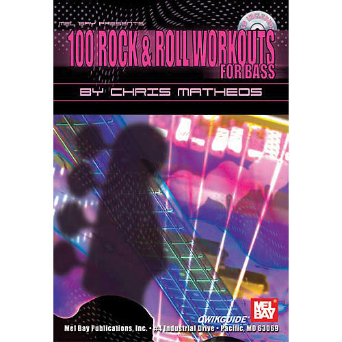 Mel Bay 100 Rock and Roll Workouts for Bass - Book and CD