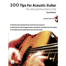 Music Sales 100 Tips for Acoustic Guitar You Should Have Been Told Music Sales America BK/CD by David Mead