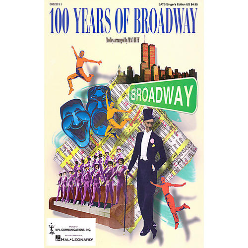 Hal Leonard 100 Years of Broadway (Medley) 2 Part Singer Arranged by Mac Huff