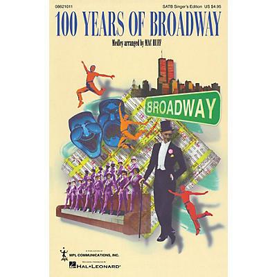 Hal Leonard 100 Years of Broadway (Medley) SATB Singer arranged by Mac Huff