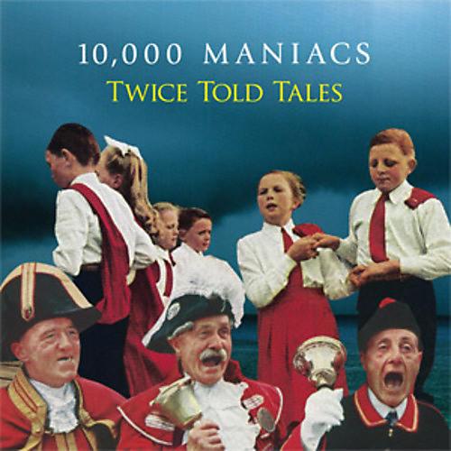 Alliance 10,000 Maniacs - Twice Told Tales