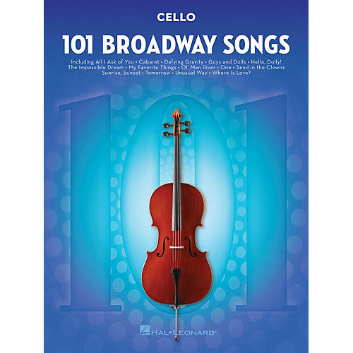 Hal Leonard 101 Broadway Songs for Cello Instrumental Folio Series Softcover