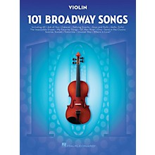 Hal Leonard 101 Broadway Songs for Violin Instrumental Folio Series Softcover