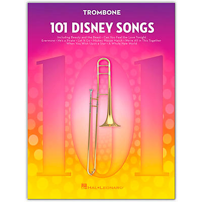 Hal Leonard 101 Disney Songs  for Trombone