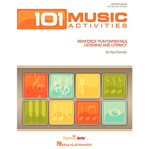 Hal Leonard 101 Music Activities - Reinforce Fundamentals, Listening and Literacy Activity Book